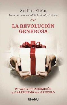 9788479537791: La revolución generosa: Por qué la colaboración y el altruismo son el futuro (Crecimiento personal)