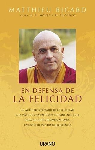 9788479537845: En defensa de la felicidad (Spanish Edition)