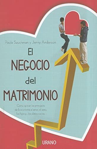 EL NEGOCIO DEL MATRIMONIO: SZUCHMAN, PAULA - ANDERSON, JENNY