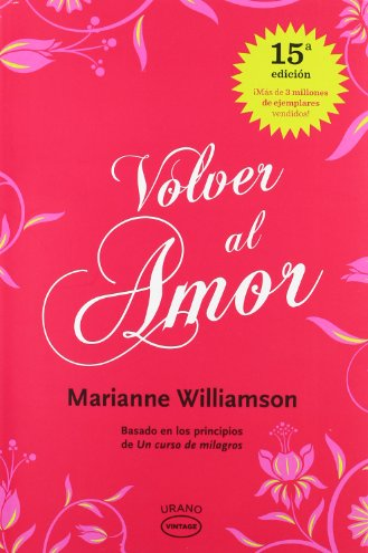 9788479538002: Volver al amor (Vintage)