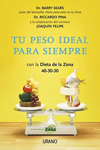 9788479538064: Tu peso ideal para siempre (Nutrición y dietética)