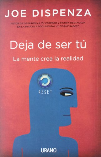 9788479538255: Deja de ser tu / Breaking the Habit of Being Yourself (Spanish Edition)