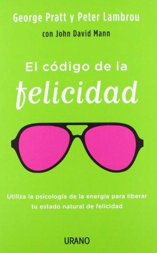 9788479538323: El codigo de la felicidad (Spanish Edition)