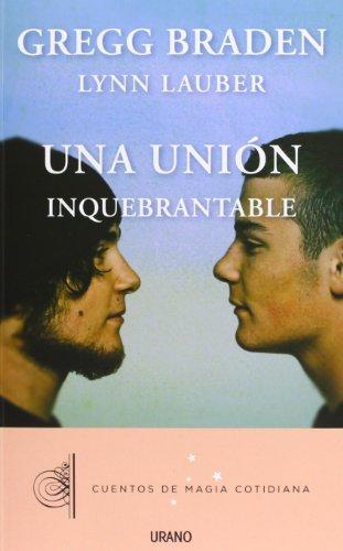 9788479538408: Una unión inquebrantable (Relatos)