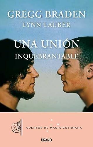 9788479538408: Una unión inquebrantable