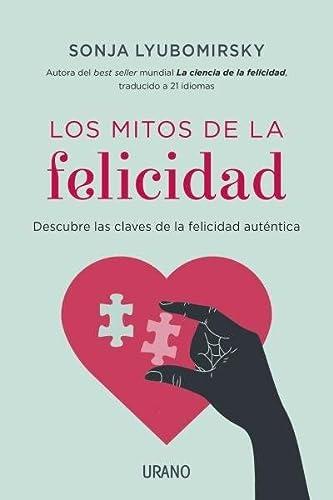 9788479538576: Los mitos de la felicidad (Spanish Edition)