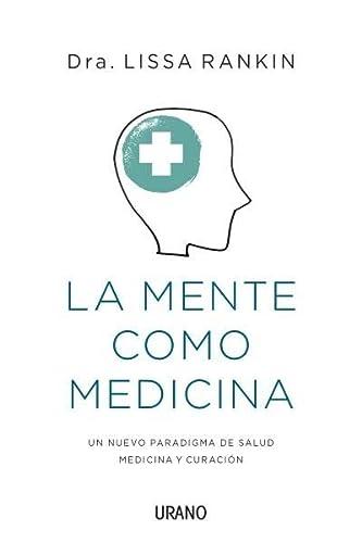 9788479538651: La Mente Como Medicina (Medicinas complementarias)