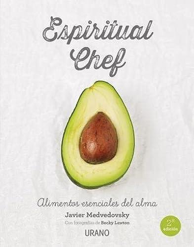 9788479539108: Espiritual chef: Alimentos esenciales para el alma (Nutrición y dietética)