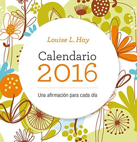 9788479539207: Calendario Louis Hay 2016 (Spanish Edition)