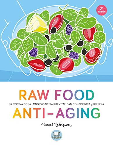 Raw Food Anti-Aging (Paperback): Consol Rodriguez