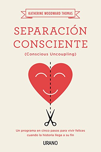 9788479539252: Separarse con amor/ Conscious Uncoupling: The 5 Steps To Living Happily Even After