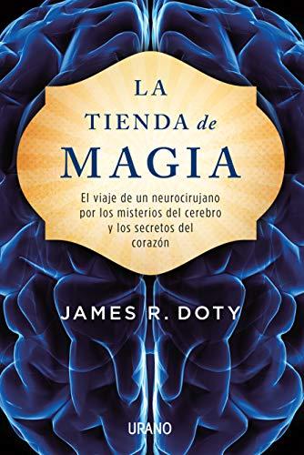 La Tienda de Magia : El Viaje: James Doty