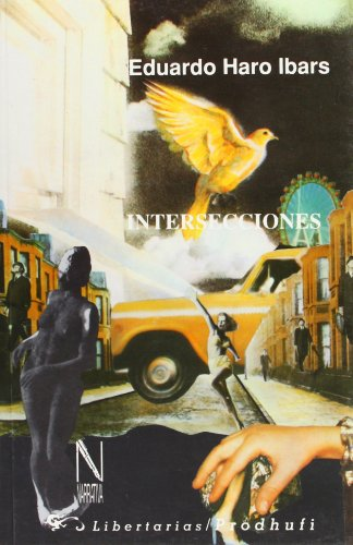 9788479540234: Intersecciones (Narrativa)