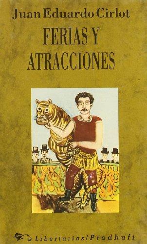 Ferias y atracciones: Cirlot, Juan-Eduardo