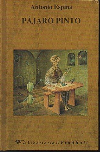 9788479540753: Pájaro pinto (Moreno Ávila Textos)