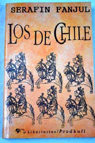 9788479541002: Los de Chile (Spanish Edition)