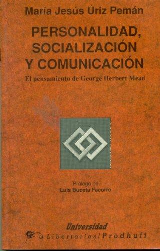 Personalidad, socializacion y comunicacion: El pensamiento de: Uriz Peman, Maria