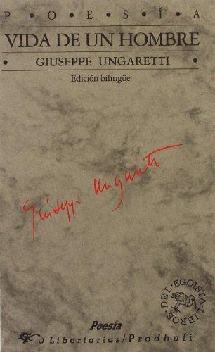 9788479541712: Vida de un hombre: Edición bilingüe italiano-español (Libros del egoísta)