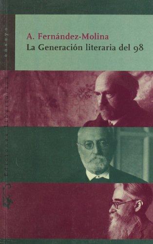 9788479544171: La generación literaria del 98 (Ensayo)