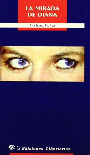 9788479544201: La mirada de Diana (Colección Narrativa Libertarias) (Spanish Edition)
