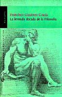 9788479544379: Leyenda dorada de la filosofia,la (Ensayo (libertarias))