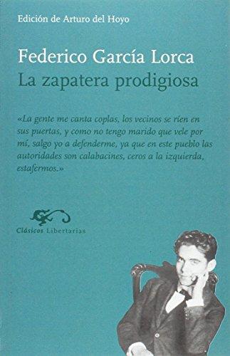 9788479544805: La zapatera prodigiosa (Clásicos Libertarias) (Spanish Edition)