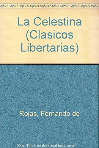 9788479544928: La Celestina (Clasicos Libertarias) (Spanish Edition)