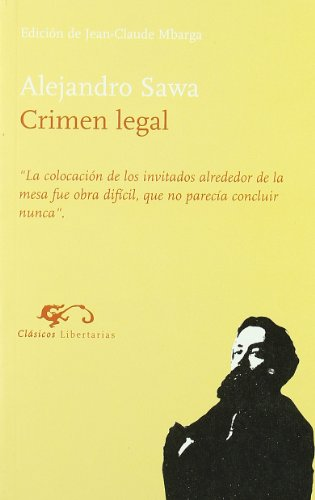 9788479545277: Crimen legal (Clásicos Libertarias) (Spanish Edition)