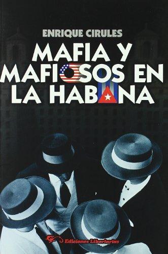 9788479545376: Mafia y mafiosos en La Habana