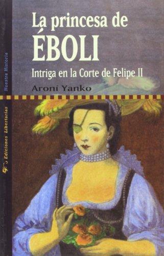 La princesa de Eboli: Intriga en la: Yanko, Aroni