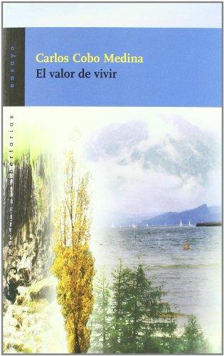 9788479545437: El valor de vivir (Ensayo)