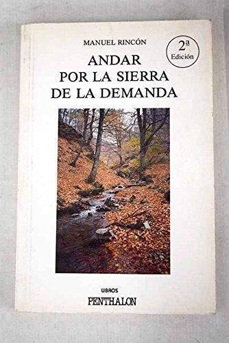 9788479550004: ANDAR POR LA SIERRA DE LA DEMANDA