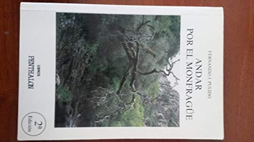 9788479550240: Andar por el Monfrague (Coleccion El Buho viajero) (Spanish Edition)