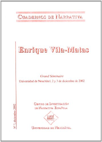 Enrique Vila-Matas (Cuadernos de Narrativa,) (Spanish Edition): n/a
