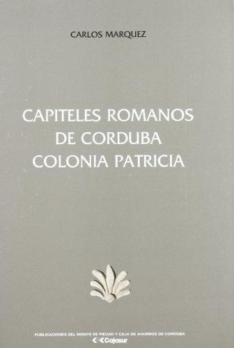 9788479590260: Capiteles romanos de Córdoba : colonia patricia