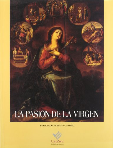 9788479590567: La pasion de la Virgen (Spanish Edition)