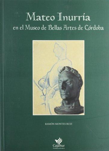 9788479591403: Mateo inurria en el museo de bellas artes de Córdoba