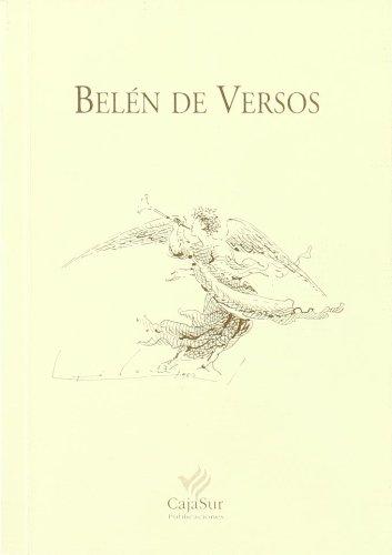 BELÉN DE VERSOS. Mauricio Bacarisse - Juan José Domenchina - Vicente gaos - José Hierro - Luis rosales - Federico Muelas, etc.