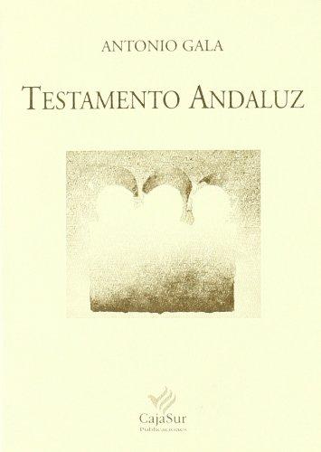9788479592516: Testamento andaluz