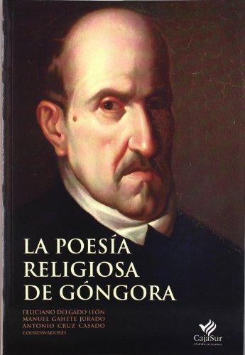 LA POESIA RELIGIOSA DE GONGORA: DELGADO LEON, F.