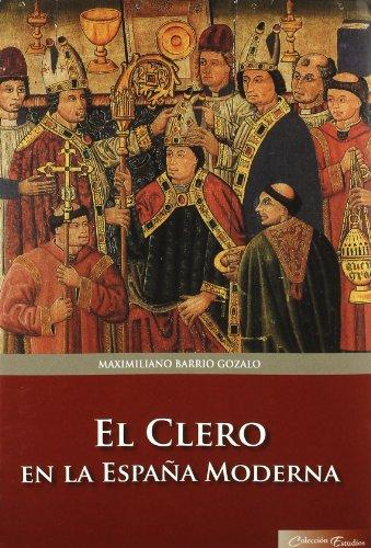 9788479597092: CLERO EN LA ESPA¥A MODERNA