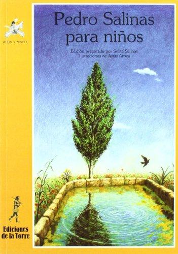 9788479600013: Pedro Salinas para niños (Alba y mayo, poesía)