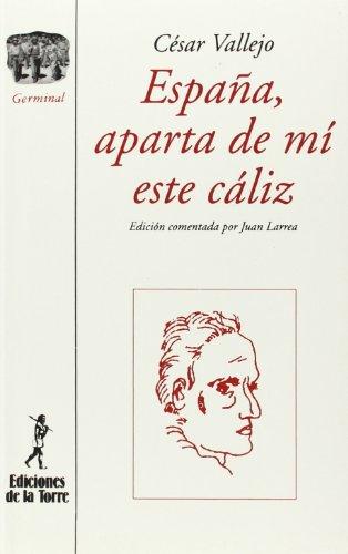 9788479600099: España, aparta de mí este cáliz (Biblioteca de Nuestro Mundo, Antologías)