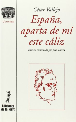 9788479600099: Espana, aparta de mi este caliz (Coleccion Germinal) (Spanish Edition)