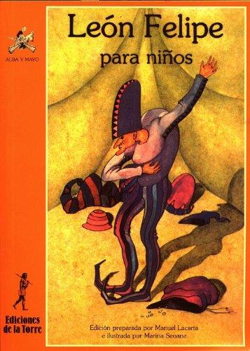 9788479600297: León Felipe para niños (Alba y mayo, poesía)