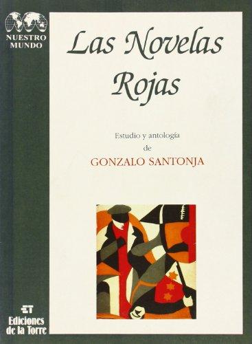 9788479600709: Las novelas rojas (Biblioteca de Nuestro Mundo, Logos)