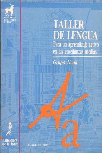 9788479600983: Taller De Lengua: Para Un Aprendizaje Activo En Las Enseñanzas Medias.
