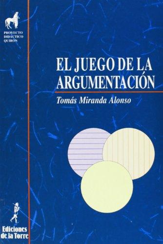 9788479601126: El Juego De La Argumentacion