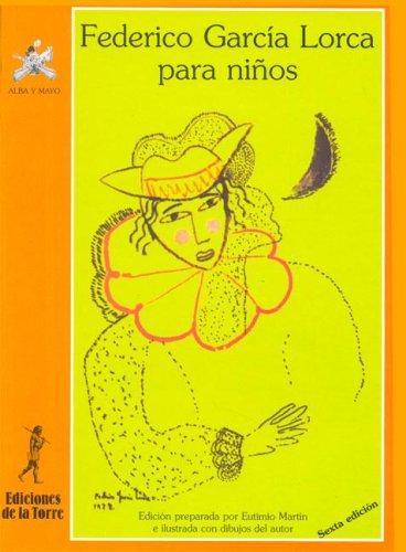 9788479601140: Federico García Lorca para niños (Alba y mayo, poesía)