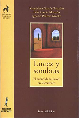 9788479601171: Luces y Sombras. El sueño de la razón en Occidente (Proyecto Didáctico Quirón, Filosofía para niños)